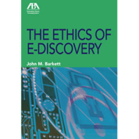 cover ethics of e-discovery